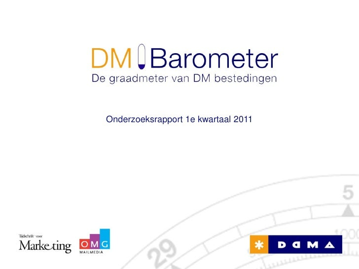 DM Barometer - De graadmeter van DM bestedingen (2011 Q1)