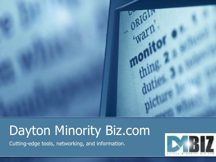 Dayton Minority Biz.com<br />Cutting-edge tools, networking, and information.<br />