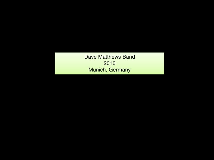 DMB Munich, Germany