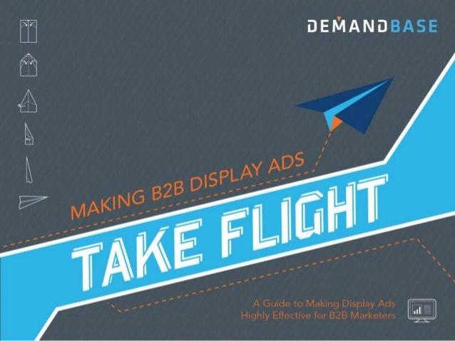 Making B2B Display Ads Take Flight
