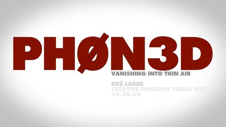 PH0N3D - Vanishing into thin air