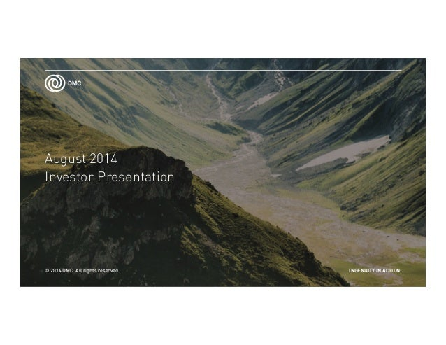 Dynamic Materials Corp - August 2014 IR Presentation