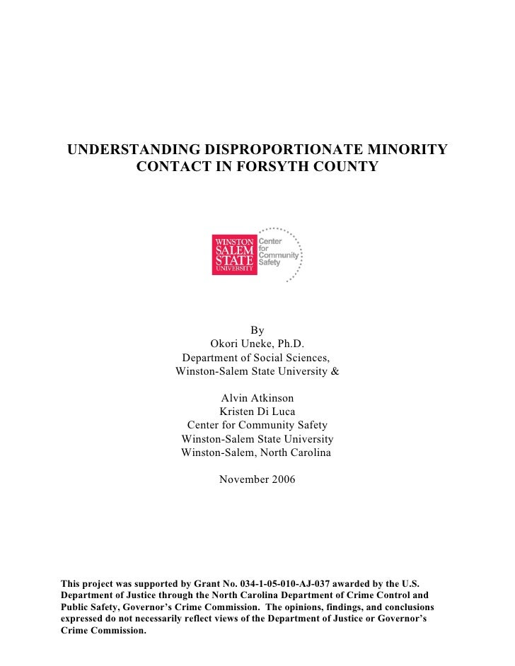 UNDERSTANDING DISPROPORTIONATE MINORITY         CONTACT IN FORSYTH COUNTY                                             By  ...