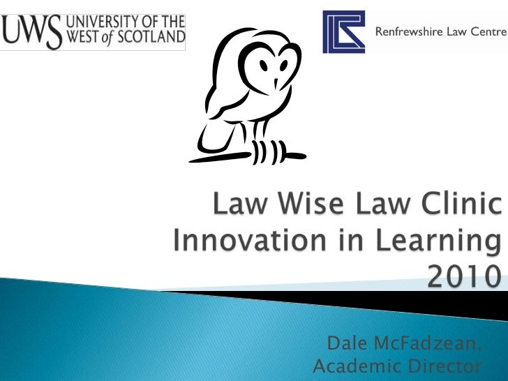 Law Wise Law Clinic Innovation in Learning  2010