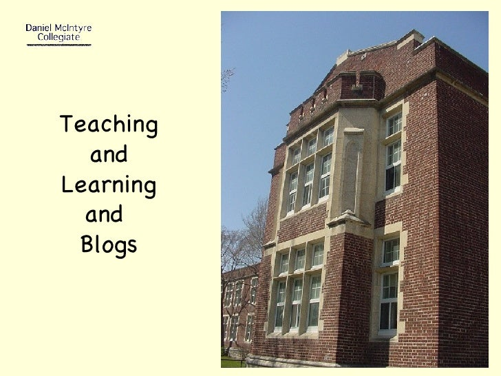 Teaching and Learning and  Blogs