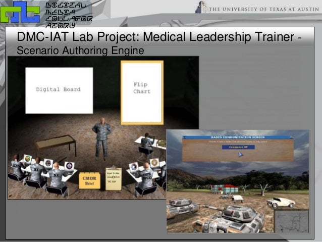 digital media collabor atory DMC-IAT Lab Project: Medical Leadership Trainer - Scenario Authoring Engine
