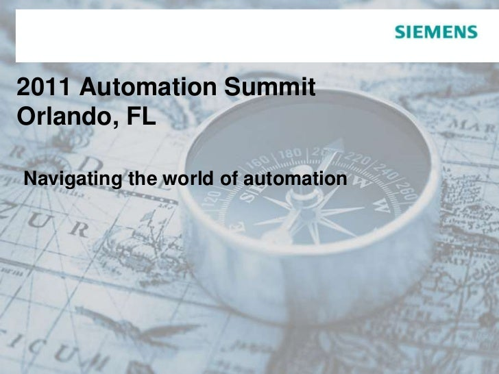 2011 Automation Summit Orlando, FLNavigating the world of automation<br />