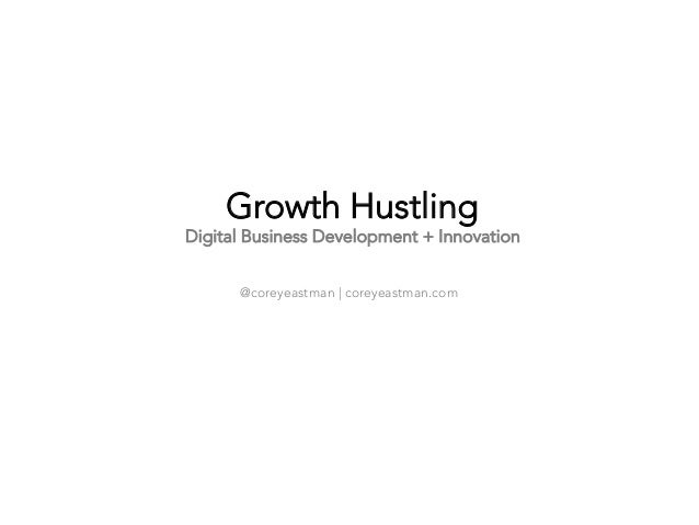 Growth Hustling