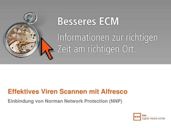 Effektives Viren Scannen mit Alfresco Einbindung von Norman Network Protection (NNP)