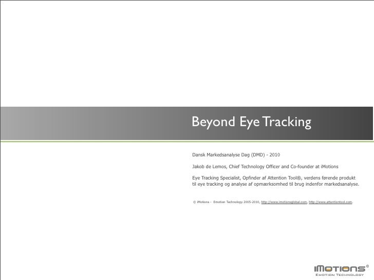 iMotions Danish Market Research Day 2010 - Eye Tracking and Neuromarketing