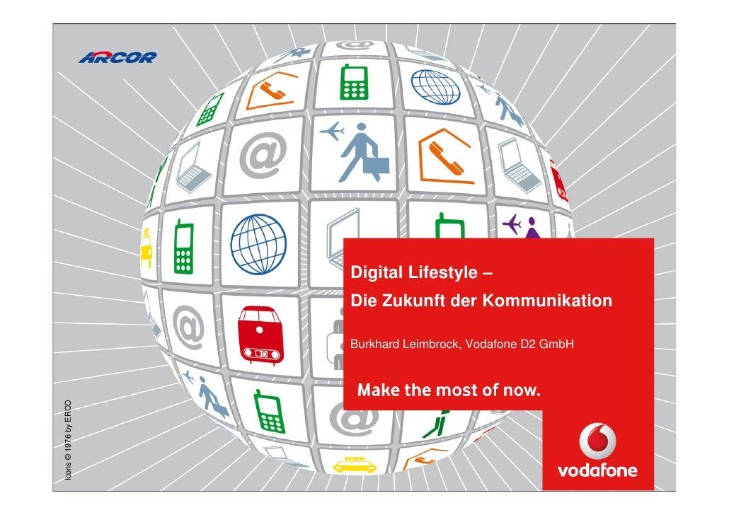 Digital Lifestyle –                                                                  Die Zukunft der Kommunikation        ...