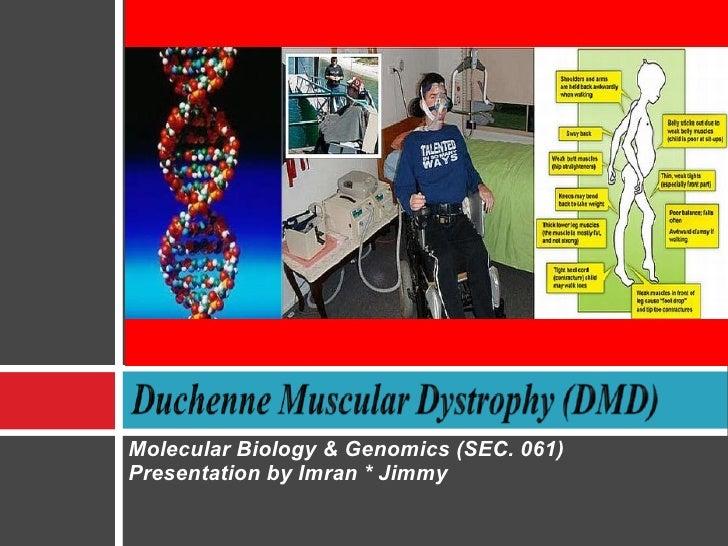 Molecular Biology & Genomics (SEC. 061)Presentation by Imran * Jimmy