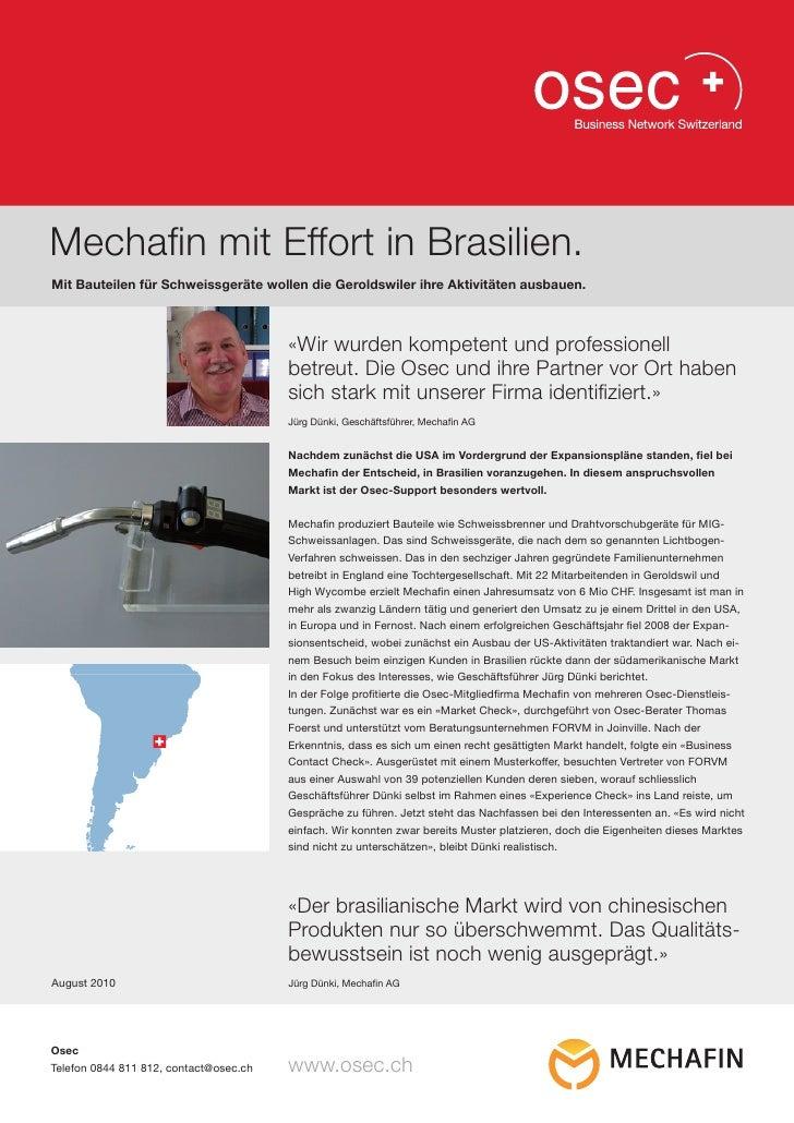 Mechafin mit Effort in Brasilien.Mit Bauteilen für Schweissgeräte wollen die Geroldswiler ihre Aktivitäten ausbauen.      ...