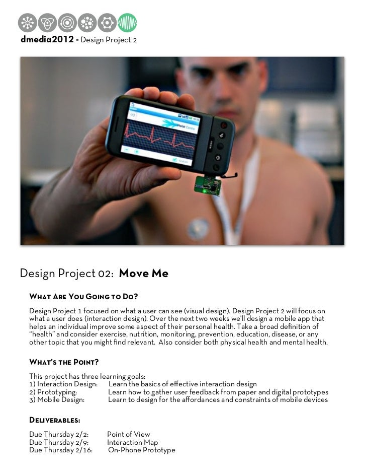 Hasso Plattner Institute of Design dmedia2012 - Design Project 2 Design Project 02: Move Me    What Are You Going to Do?  ...