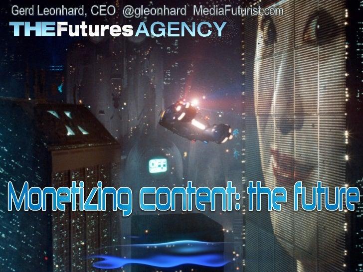 Monetizing Content: Gerd Leonhard (Futurist) D-Media conference London
