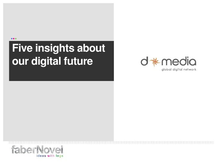 Five insights about our digital future<br />