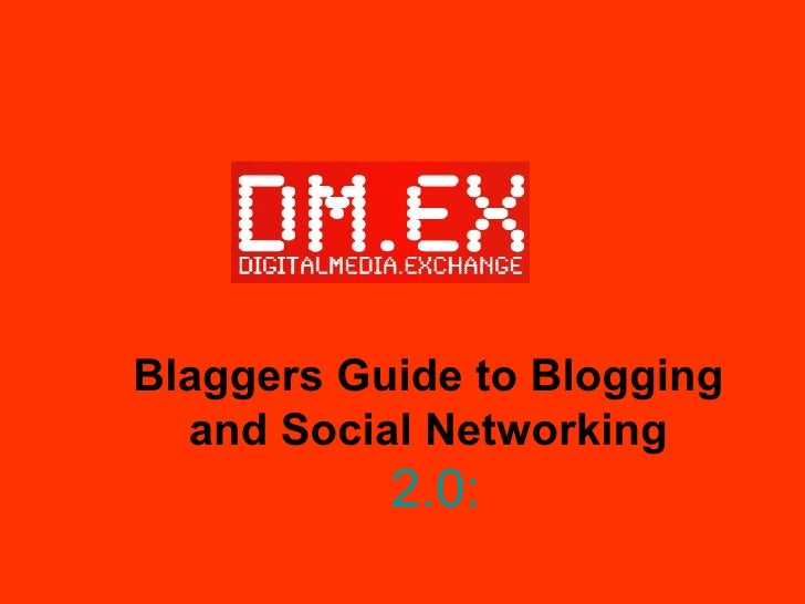 Dmex 04 02 09 Blogging And Social Networking