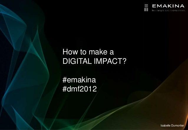 How to make a digital impact?