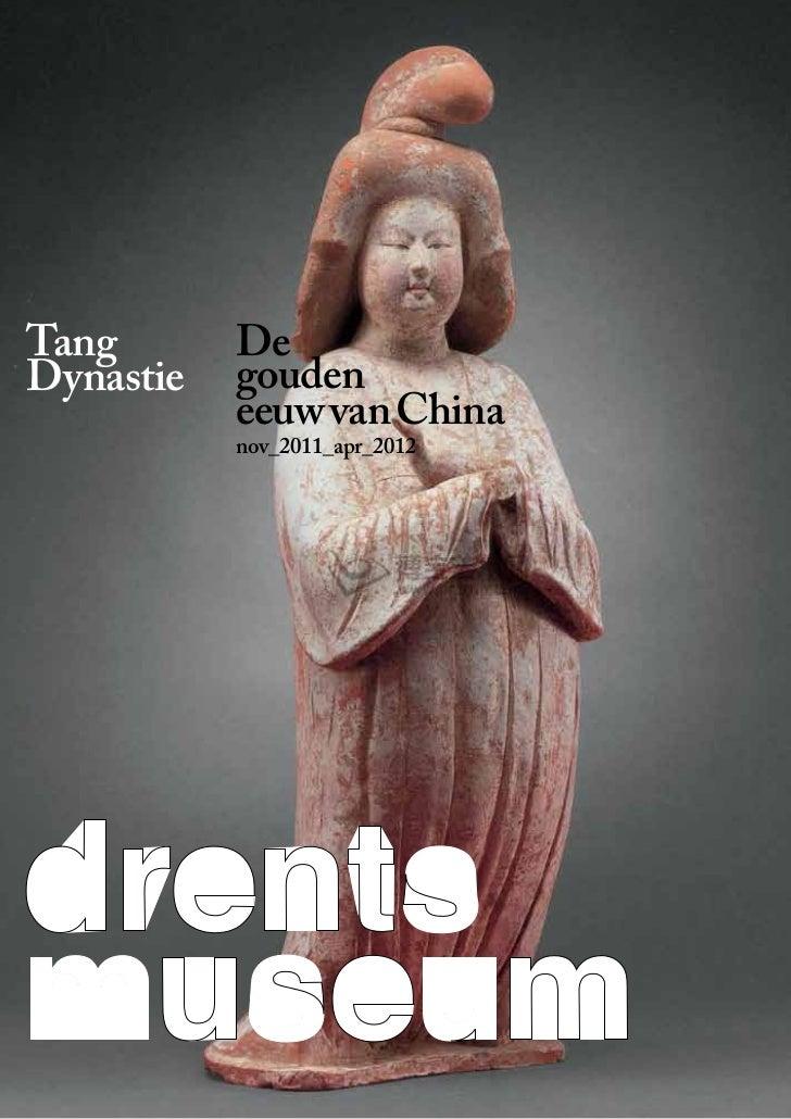 Tang       DeDynastie   gouden           eeuw van China           nov_2011_apr_2012