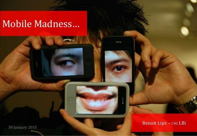 30 January 2015 LBi 1 Benoit Lips – CVO LBi Mobile Madness…