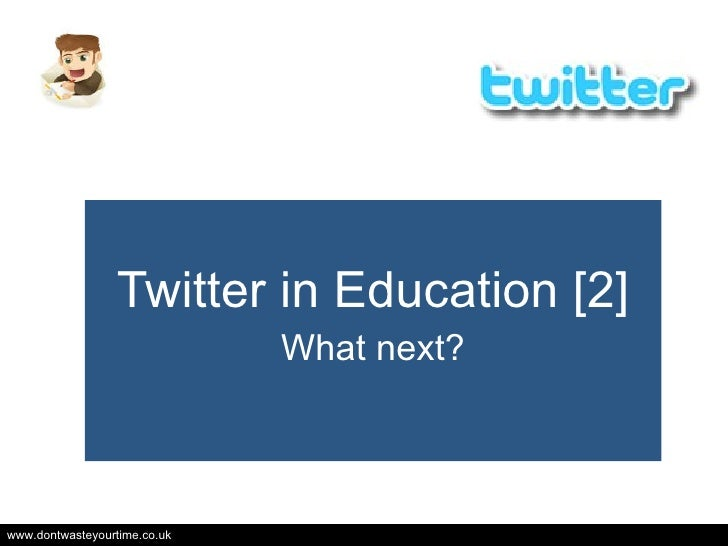 Twitter in Education: what next?