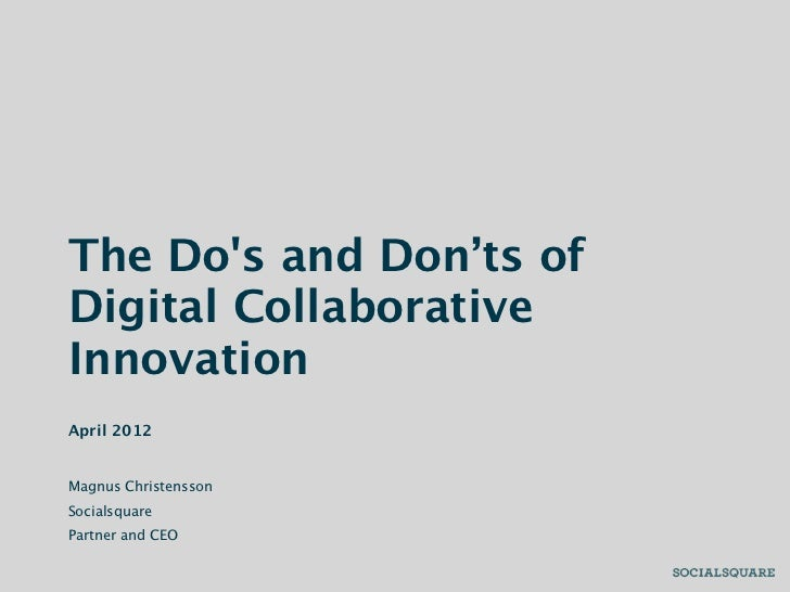 Do's and Don'ts of Digital Collaborative Innovation