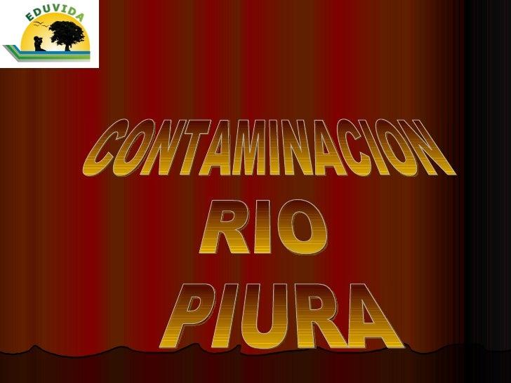 CONTAMINACION RIO PIURA