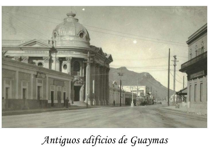 Antiguos edificios de Guaymas
