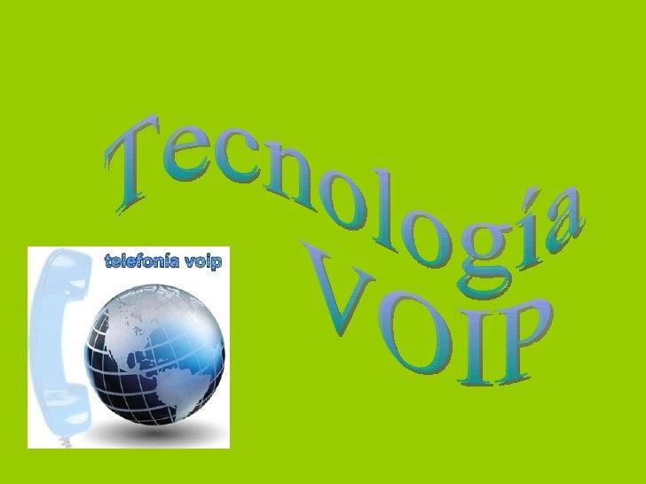 Tecnología  VOIP