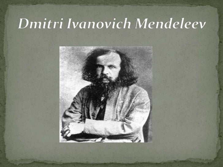 an introduction to the life of dmitry ivanovich mendeleyev «mendeleyev» meaning of mendeleyev in the english dictionary with examples of use dmitry ivanovich mendeleyev: his life and work.