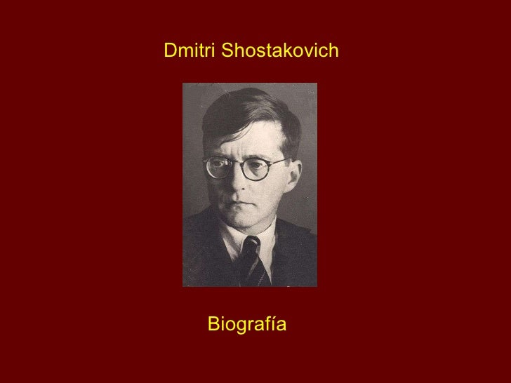 Dmitri Shostakovich Biografía