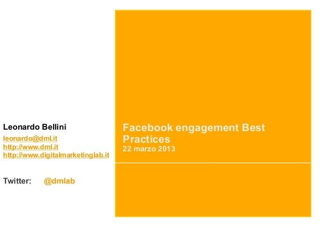 Leonardo Bellini                    Facebook engagement Bestleonardo@dml.it                     Practiceshttp://www.dml.it...