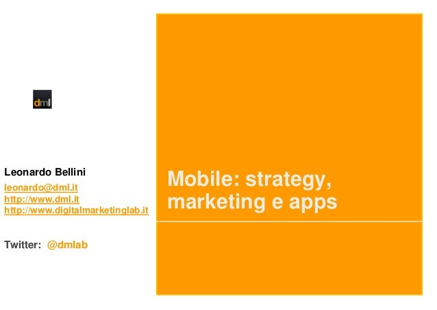 Mobile Strategy and Marketing 2013