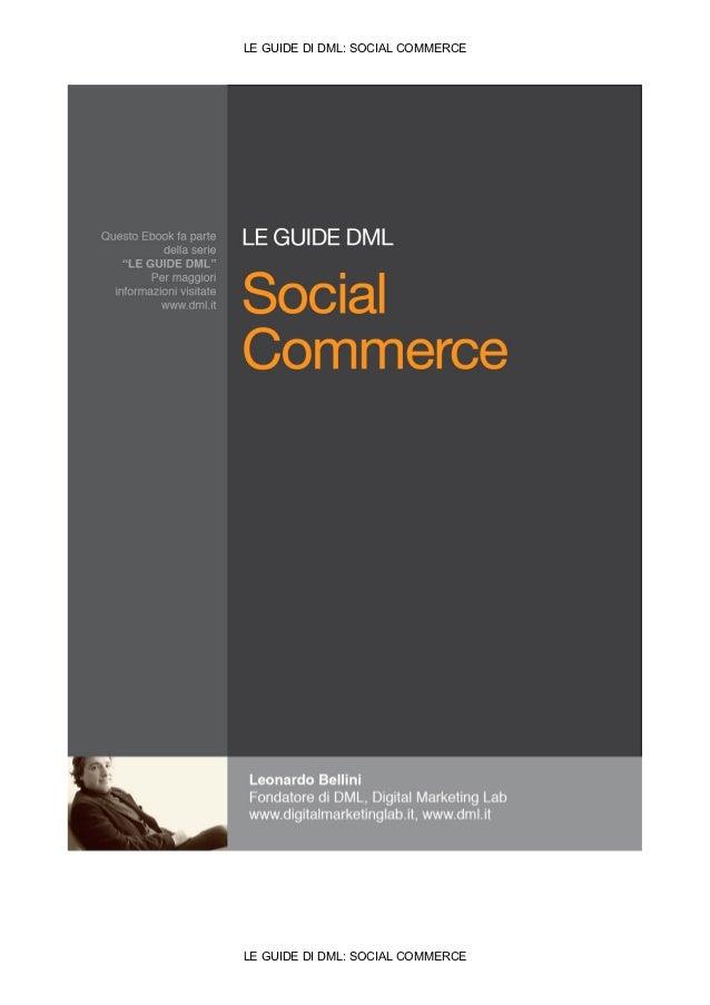 LE GUIDE DI DML: SOCIAL COMMERCELE GUIDE DI DML: SOCIAL COMMERCE