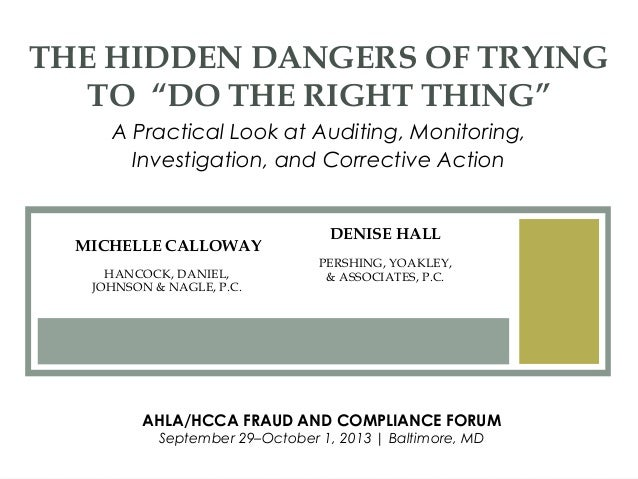 "DENISE HALL PERSHING, YOAKLEY, & ASSOCIATES, P.C. THE HIDDEN DANGERS OF TRYING TO ""DO THE RIGHT THING"" A Practical Look at..."