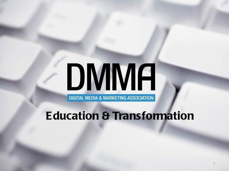 Education & Transformation                             1