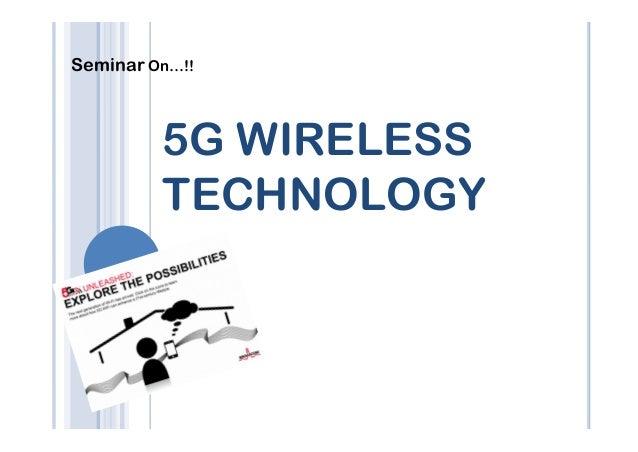 Seminar On…!! 5G WIRELESS TECHNOLOGY