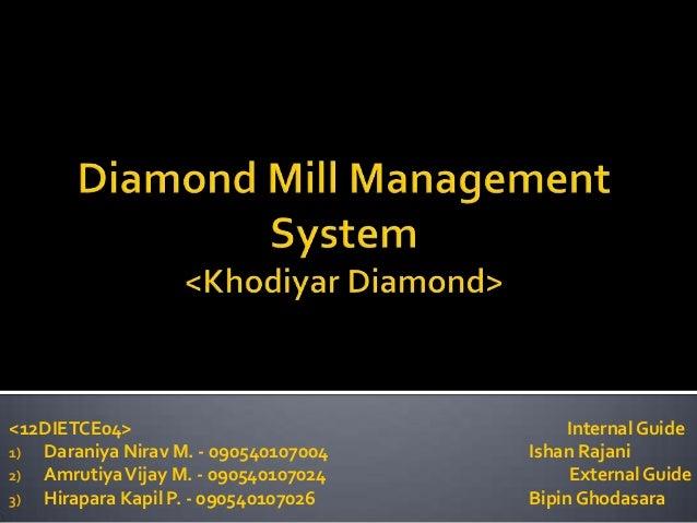 Diamond Mill Management System