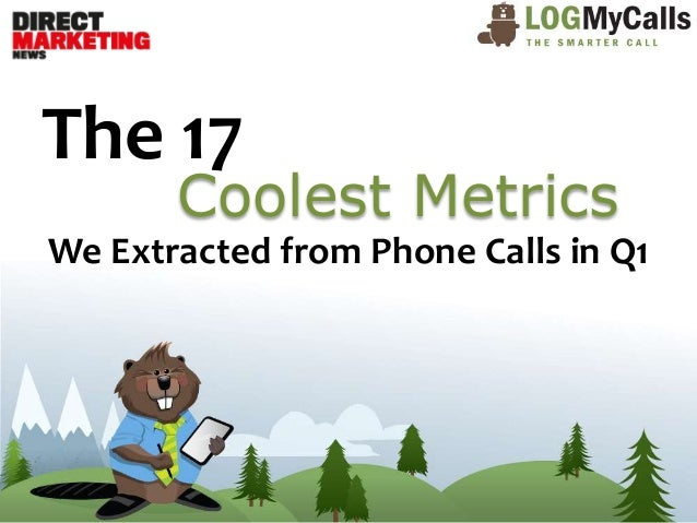 The 17 Coolest Metrics We Extracted from Phone Calls in Q1