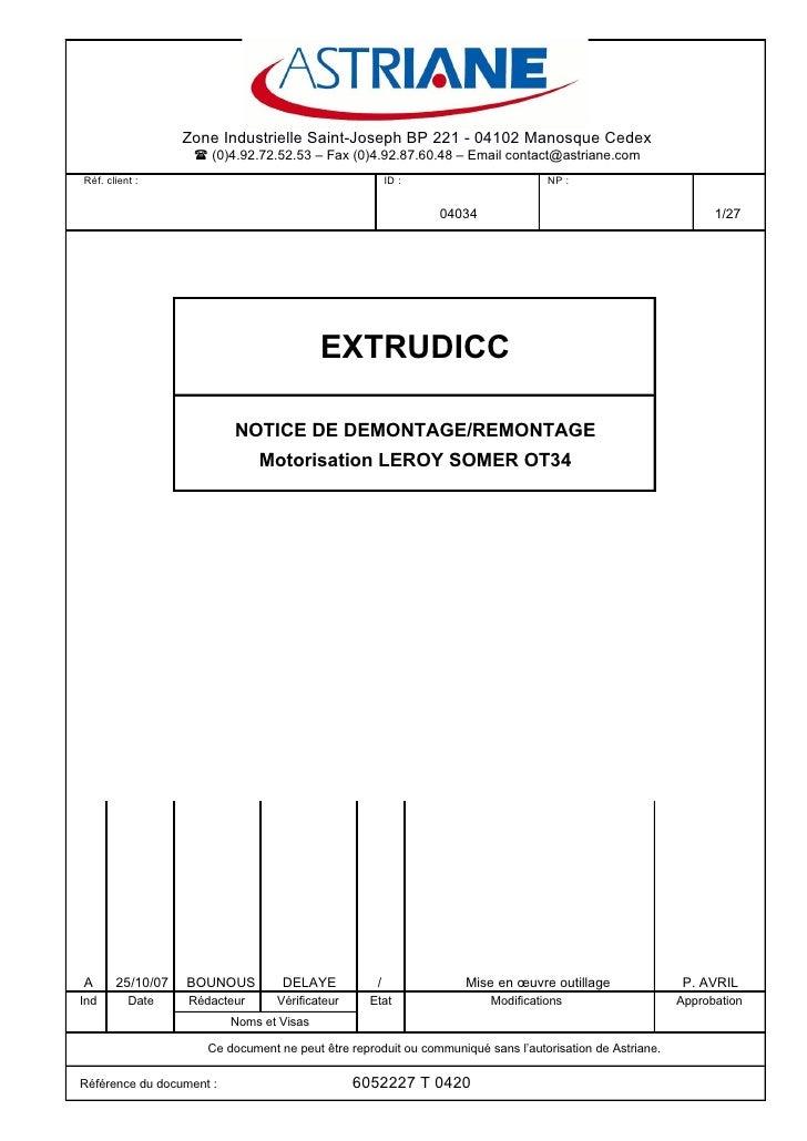 Zone Industrielle Saint-Joseph BP 221 - 04102 Manosque Cedex                     (0)4.92.72.52.53 – Fax (0)4.92.87.60.48 ...
