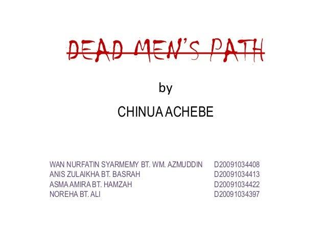 Dead Men's Path