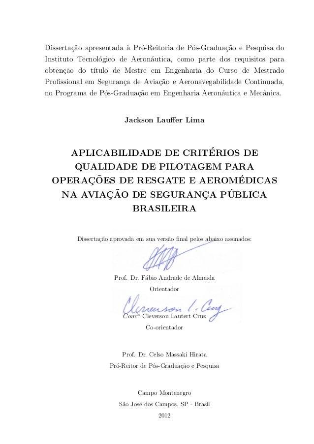 Aplicabilidade de Critérios de Qualidade de Pilotagem para Operações de Resgate e Aeromédicas na Aviação de Segurança Pública Brasileira