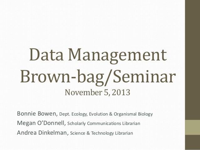 Data Mangement Brown-bag/Seminar [Iowa State Univ.]