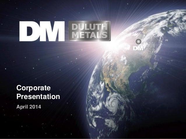 Corporate Presentation April 2014