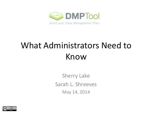 DMPTool 2 - What Administrators Need to Know