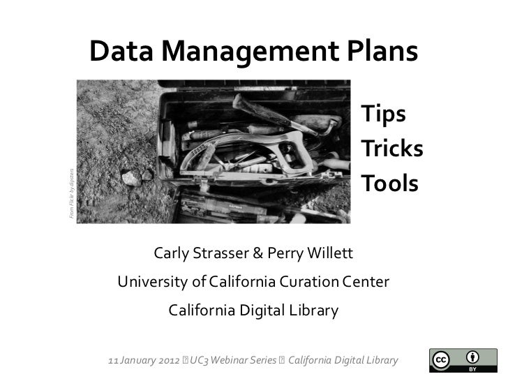 Data Management Plans: Tips, Tricks and Tools