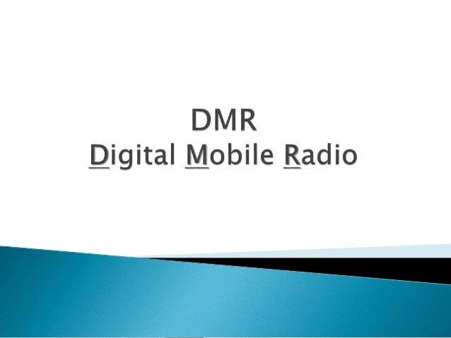 DMR : Digital Mobile Radio