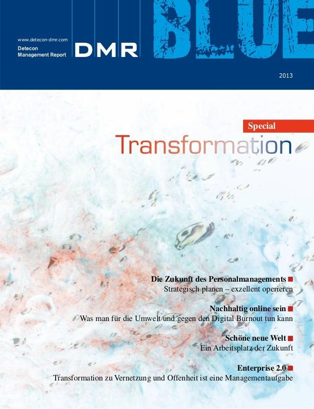 www.detecon-dmr.com  Detecon Management Report  DMR  leading digital!  blue 2013  Wir begleiten Unternehmen in die digital...