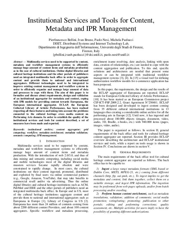 Institutional Services and Tools for Content, Metadata and IPR Management Pierfrancesco Bellini, Ivan Bruno, Paolo Nesi, M...