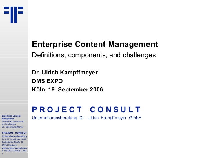 [EN] ECM Enterprise Content Management | DMSEXPO | 2006 | Ulrich Kampffmeyer